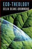 Eco-Theology, Deane-Drummond, Celia, 1599820137