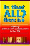 Is That All There Is?, David Brandt, 1886230137