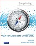 Exploring Microsoft Office 2010 Getting Started with VBA, Grauer, Robert and Poatsy, Mary Anne S., 0132140136