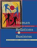 Human Relations in Business : Developing Interpersonal and Leadership Skills, Aamodt, Michael G. and Raynes, Bobbie, 0534250130