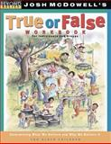 True or False, Josh McDowell, 0842380132