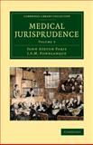 Medical Jurisprudence, Paris, John Ayrton and Fonblanque, J. S. M., 1108070132