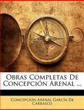 Obras Completas de Concepción Arenal, Concepción Arenal García De Carrasco, 1148810137