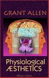 Physiological Sthetics, Grant Allen, 1402170130
