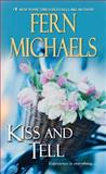 Kiss and Tell, Fern Michaels, 1420130137