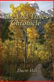 The End Times Chronicle, Hill, Dacre, 1629670138