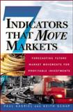 Seven Indicators That Move Markets 9780071370134