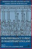 From Performance to Print in Shakespeare's England, , 0230210139