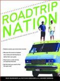 Roadtrip Nation, Nathan Gebhard and Mike Marriner, 0345460138