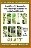 Fool's Gold, Gillian Tett, 1439100136