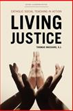 Living Justice, Thomas Massaro, 1442210133