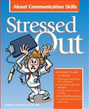 Stressed Out About Communication Skills, Bartholomew, Kathleen, 1601460139