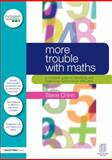 More Trouble with Maths : A teacher's complete guide to identifying and diagnosing mathematical Difficulties, Chinn, Steve, 0415670136