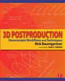 3D Postproduction, Rick Baumgartner, 0415810132
