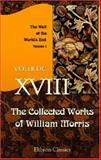 The Collected Works of William Morris, Morris, William, 140215013X