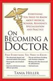 On Becoming a Doctor, Tania Heller, 1402220138