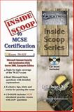 InsideScoop to MCP/MCSE Certification : (With CD Exam): Microsoft Internet and Acceleration (ISA) Server 2000, Enterprise Edition Exam 70-227, Tin, Michael Chak Yu, 1590950135