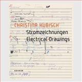 Electrical Drawings, Helga de la Motte-Haber, Christoph Metzger, Wulf Herzogenrath, 3868280138