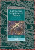 Caledonian Structures in Britain : South of the Midland Valley, , 9401050139