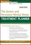 The Severe and Persistent Mental Illness Treatment Planner, Jongsma, Arthur E., Jr. and Berghuis, David J., 0470180137