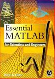 Essential MATLAB for Scientists and Engineers, Hahn, Brian D., 0470250135