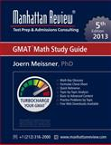 Manhattan Review GMAT Math Study Guide [5th Edition], Meissner, Joern and Manhattan Review, 1629260134