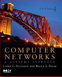 Computer Networks : A Systems Approach, Peterson, Larry L. and Davie, Bruce S., 0123740134
