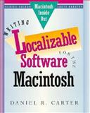 Writing Localizable Software for the Macintosh, Carter, Daniel R., 0201570130