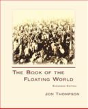 The Book of the Floating World, Thompson, Jon, 1602350132