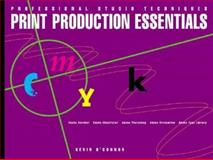 Print Production Essentials, Fraser, Bruce and Adobe Creative Team, 0201700131