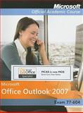 Microsoft Office Outlook 2007, Exam 77-604, with Student CD-ROM High School Edition, MOAC, 0470470135