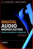 Digital Audio Broadcasting : Principles and Applications of Digital Radio, , 0470850132