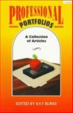 Professional Portfolios : A Collection of Articles, , 1575170132