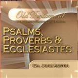 Psalms, Proverbs and Ecclesiastes 9781588660138