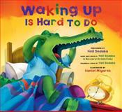 Waking up Is Hard to Do, Howard Greenfield, 1936140136