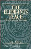 The Elephants Teach : Creative Writing since 1880, Myers, D. G., 0133240134