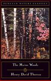 The Maine Woods, Henry David Thoreau, 0140170138