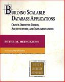 Building Scalable Database Applications : Object-Oriented Design, Architectures and Implementations, Heinckiens, Peter, 0201310139