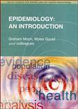Epidemiology : An Introduction, Moon, Graham, 0335200133
