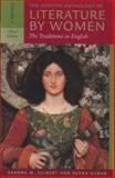 The Norton Anthology of Literature by Women : The Traditions in English, Gilbert, Sandra M. and Gubar, Susan, 0393930130