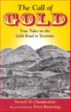 The Call of Gold, Newell D. Chamberlain, 0944220134