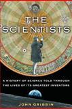The Scientists, John Gribbin, 1400060133