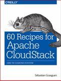 60 Recipes for Apache CloudStack, Sébastien Goasguen, 1491910135