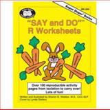 Say and Do R Worksheets, M.S. Sharon G. Webber, 1586500139