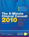 The 5-Minute Clinical Consult 2010, , 1605470139