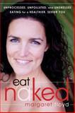 Eat Naked, Margaret Floyd, 1608820130