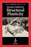 Dynamic Models for Structural Plasticity, Stronge, W. J. and Yu, T. X., 354076013X