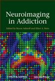 Neuroimaging in Addiction, , 0470660147