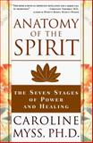 Anatomy of the Spirit, Caroline Myss, 0609800140