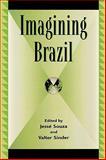 Imagining Brazil, , 0739110144